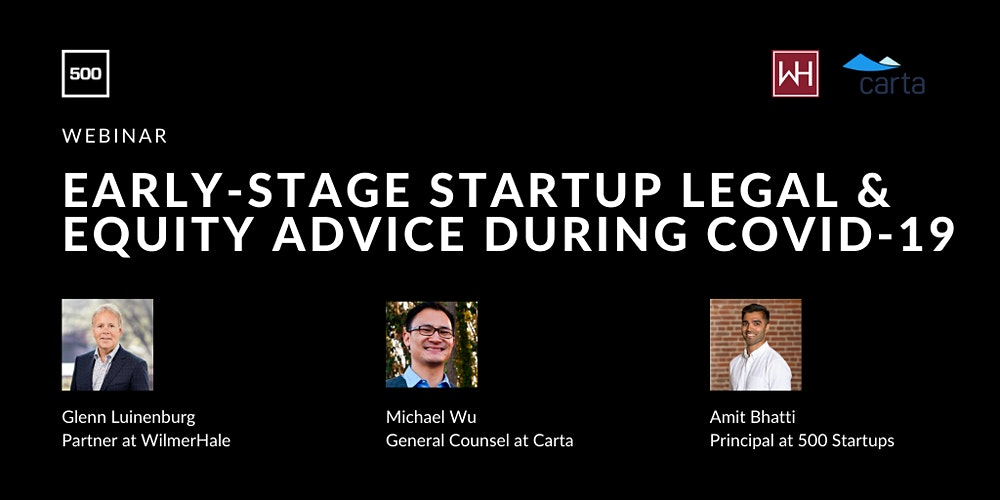 Organizer of Early-Stage Startup Legal & Equity Advice During COVID-19