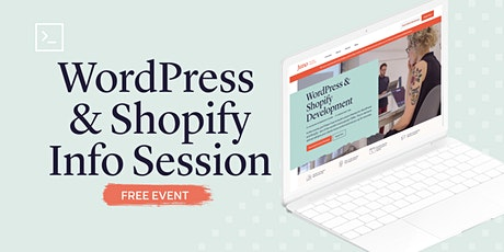 Custom Theme Development | WordPress & Shopify Course Info Session tickets