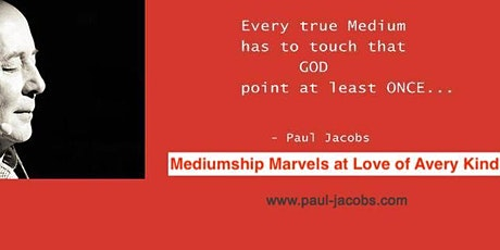 Mediumship Marvels Master Class with Paul Jacobs ONLINE tickets
