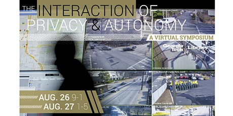 The Interaction of Privacy and Autonomy in the Digital Age tickets
