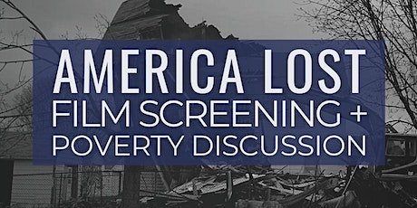"""America Lost"" Film Screening + Poverty Discussion tickets"