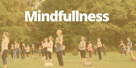 August 18th:  Outdoor Summer Yoga Series. Mindfulness tickets
