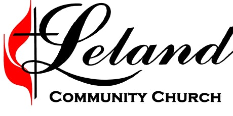 Leland Community UMC Sunday Worship Service tickets