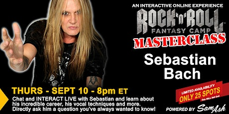 Masterclass with Sebastian Bach! tickets