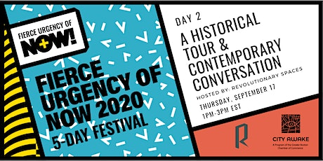 A Historical Tour & Contemporary Conversation - Fierce Urgency of Now! tickets