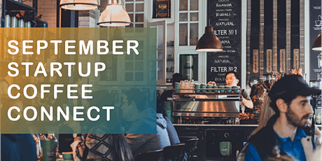 September Startup Coffee Connect tickets