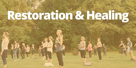 August 25th:  Outdoor Summer Yoga Series. Restoration & Healing tickets