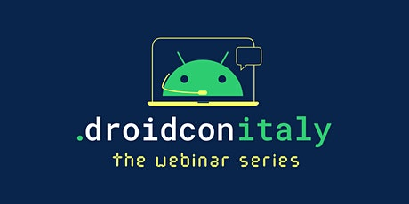 droidcon Italy webinar series tickets