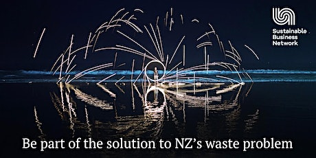 Be part of the solution to NZ's waste problem tickets