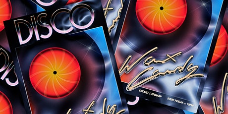 Wax Candy *ONLINE* Disco Party tickets