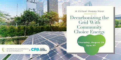 Women in Cleantech: Decarbonizing the Grid With Community Choice Energy tickets