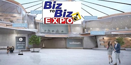 Biz To Biz Virtual Business Expo August 26th tickets