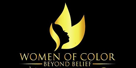 Women of Color Beyond Belief Conference - now in 2021!!! tickets