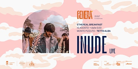 Genera Festival - Ethereal Breakfast - Inude (acustic live) tickets