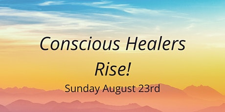Conscious Healers Rise tickets