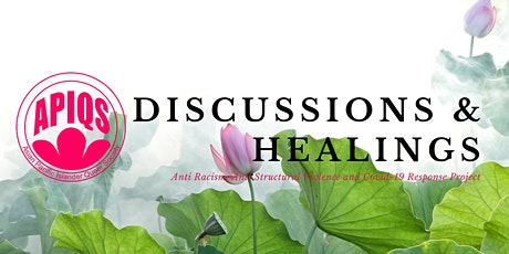 APIQS Discussions and Healings Series tickets