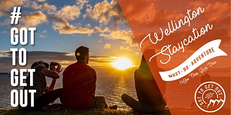 Got To Get Out #MustDoAdventure: Wellington Staycation tickets