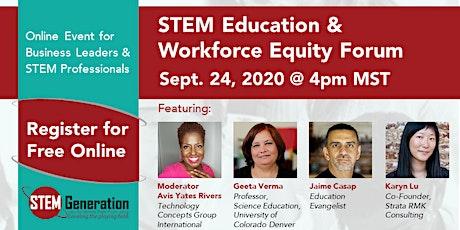 STEM Education & Workforce Equity Forum tickets