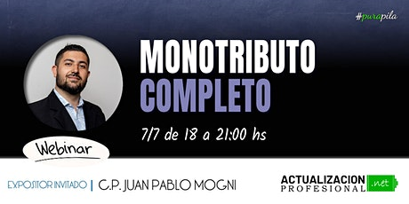 "GRABACION - ""MONOTRIBUTO AFIP - Taller COMPLETO"" Actualizado a Julio 2020 entradas"