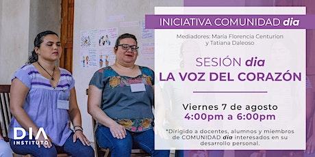 Comunidad DIA: Sesión dia. La voz del corazón. boletos