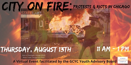 City on Fire: Protests & Riots in Chicago tickets