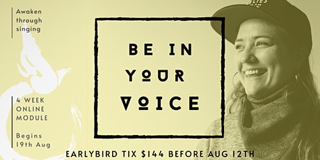 BE IN YOUR VOICE tickets