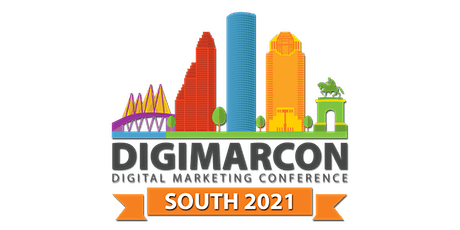 DigiMarCon South 2021 - Digital Marketing, Media & Advertising Conference tickets