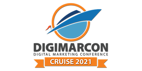 DigiMarCon Cruise 2021 - Digital Marketing Conference At Sea tickets