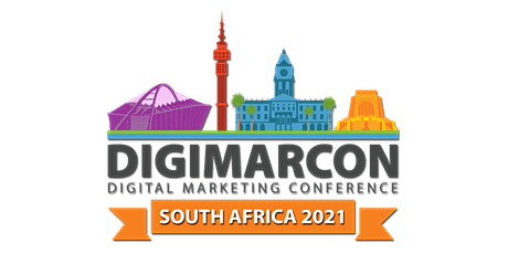 DigiMarCon South Africa 2022 - Digital Marketing Conference & Exhibition tickets
