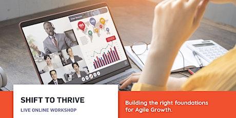 Shift to Thrive - Online Workshop tickets