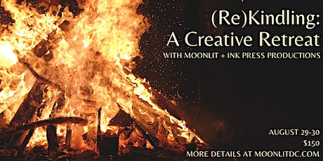 (Re)Kindling: A Creative Weekend Retreat tickets