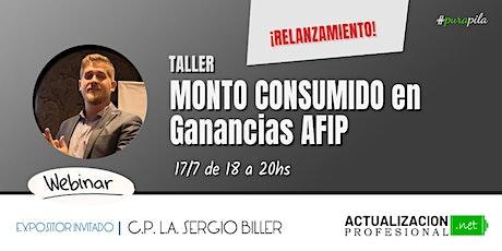 GRABACIÓN Taller del MONTO CONSUMIDO en Ganancias AFIP entradas