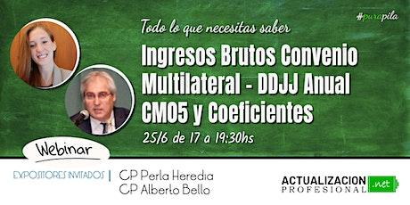 GRABACION Ingresos Brutos CM – DDJJ Anual CM05 y Coeficientes entradas