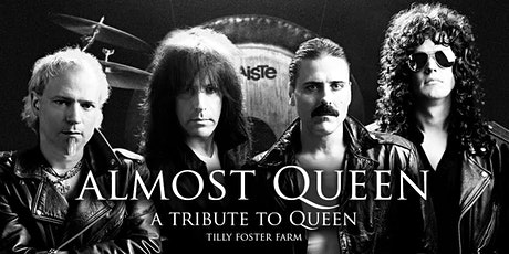 Almost Queen at Tilly Foster Farm tickets