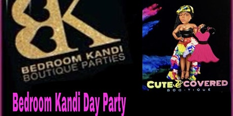 Bedroom Kandi Day Party tickets