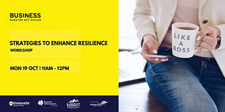 Enhancing resilience in the workplace [business workshop] tickets