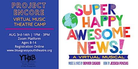 Project Encore Virtual Music Theatre Camp tickets