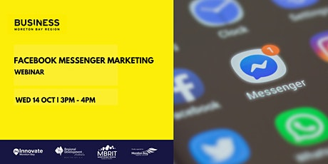Messenger Marketing and the power of chatbots with Facebook [webinar] tickets