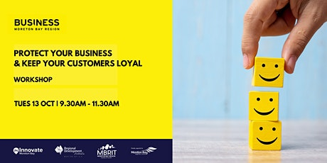 Protect your business and keep your customers loyal [business workshop] tickets