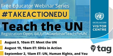 Take Action Global Webinars: Teach the UN Educator Webinar Series tickets