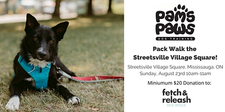 Pack Walk the Streetsville Village Square! tickets