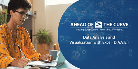 Data Analysis and Visualization with Microsoft Excel (D.A.V.E.) Oct 15 8AM tickets