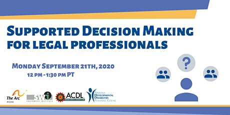 Supported Decision Making for Legal Professionals tickets
