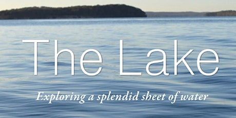 The Lake: its history and its Characters - East Lake Macquarie tickets