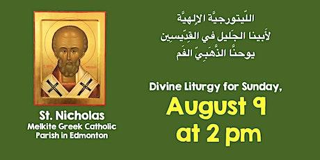 Melkite Divine Liturgy on August 9, at 2pm,  in English & Arabic tickets