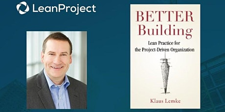 Better Building Webinar -Lean Practice for the Project-Driven Organization tickets