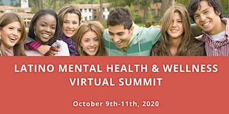 Latino/ Latinx Mental Health & Wellness Virtual Summit tickets
