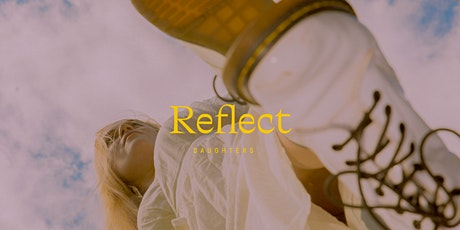 REFLECT tickets