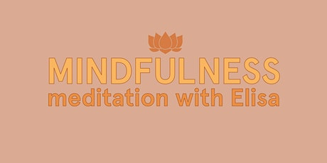 Guided Mindfulness Meditation with Elisa tickets