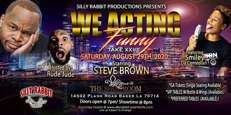 We Acting Funny Take XXII tickets